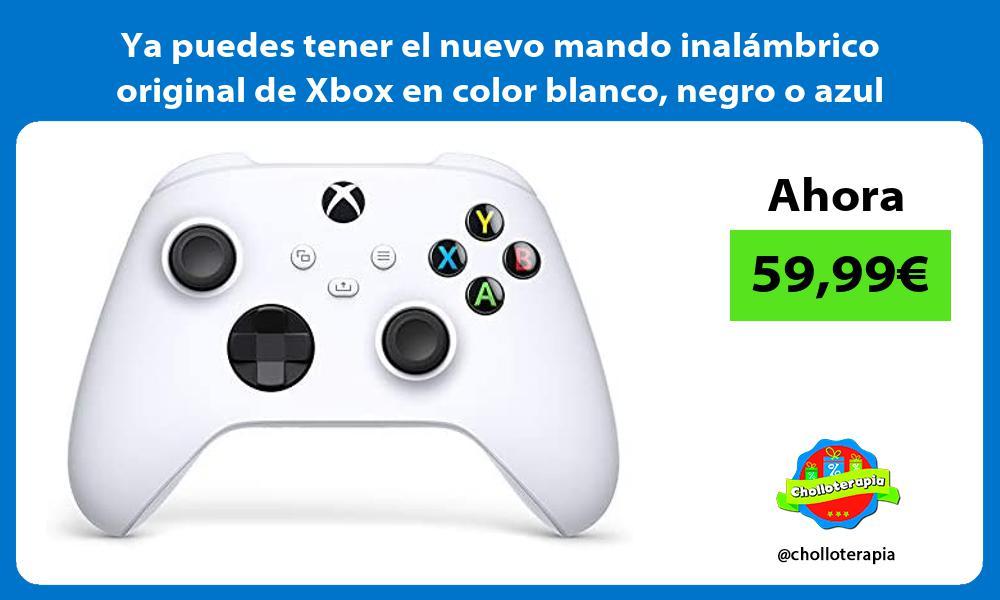 Ya puedes tener el nuevo mando inalambrico original de Xbox en color blanco negro o azul