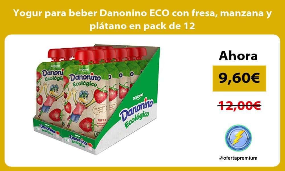 Yogur para beber Danonino ECO con fresa manzana y plátano en pack de 12