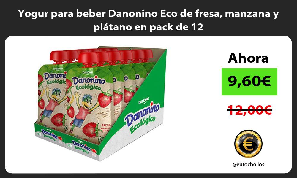 Yogur para beber Danonino Eco de fresa manzana y plátano en pack de 12