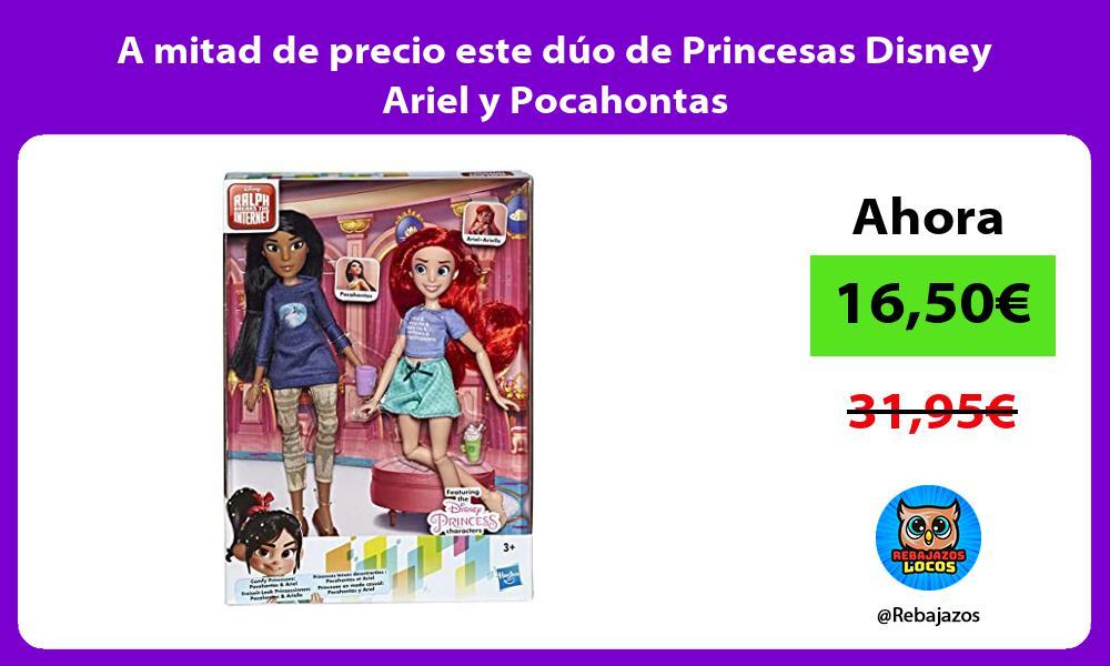 A mitad de precio este duo de Princesas Disney Ariel y Pocahontas