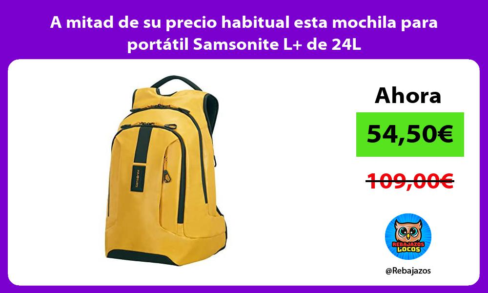 A mitad de su precio habitual esta mochila para portatil Samsonite L de 24L