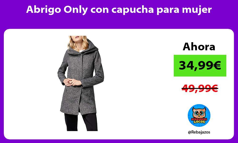 Abrigo Only con capucha para mujer