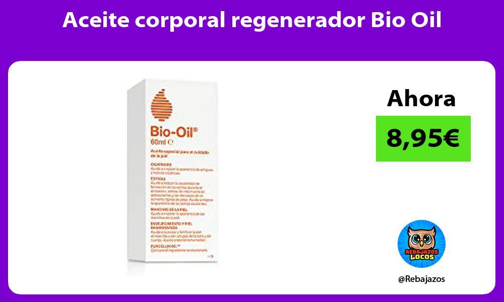 Aceite corporal regenerador Bio Oil