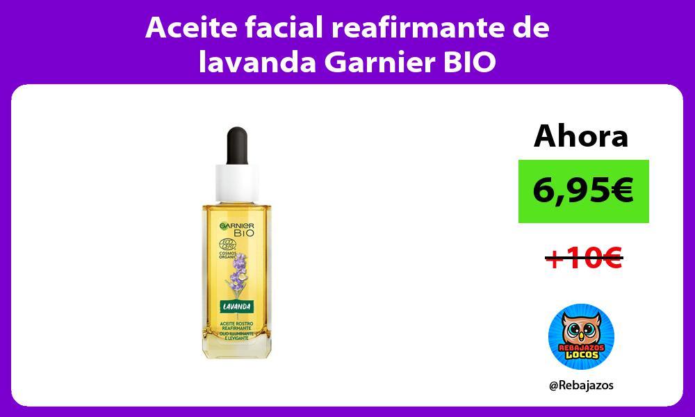 Aceite facial reafirmante de lavanda Garnier BIO