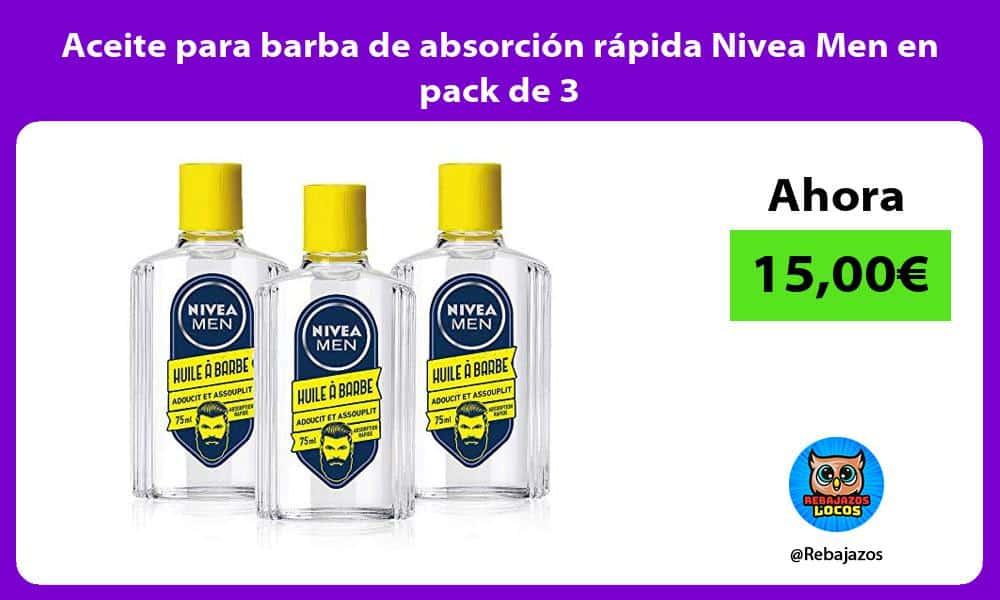 Aceite para barba de absorcion rapida Nivea Men en pack de 3