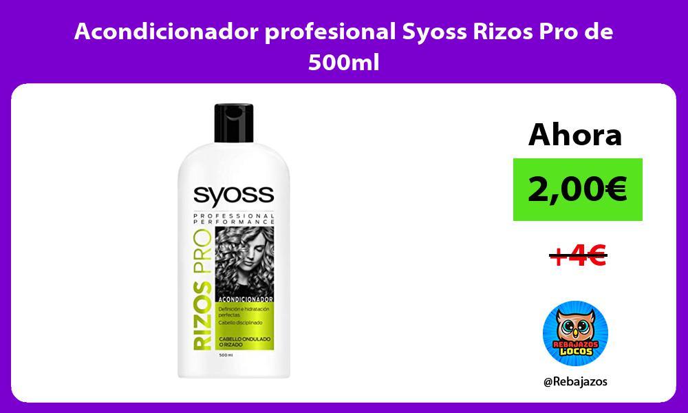 Acondicionador profesional Syoss Rizos Pro de 500ml