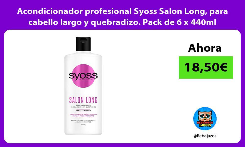 Acondicionador profesional Syoss Salon Long para cabello largo y quebradizo Pack de 6 x 440ml