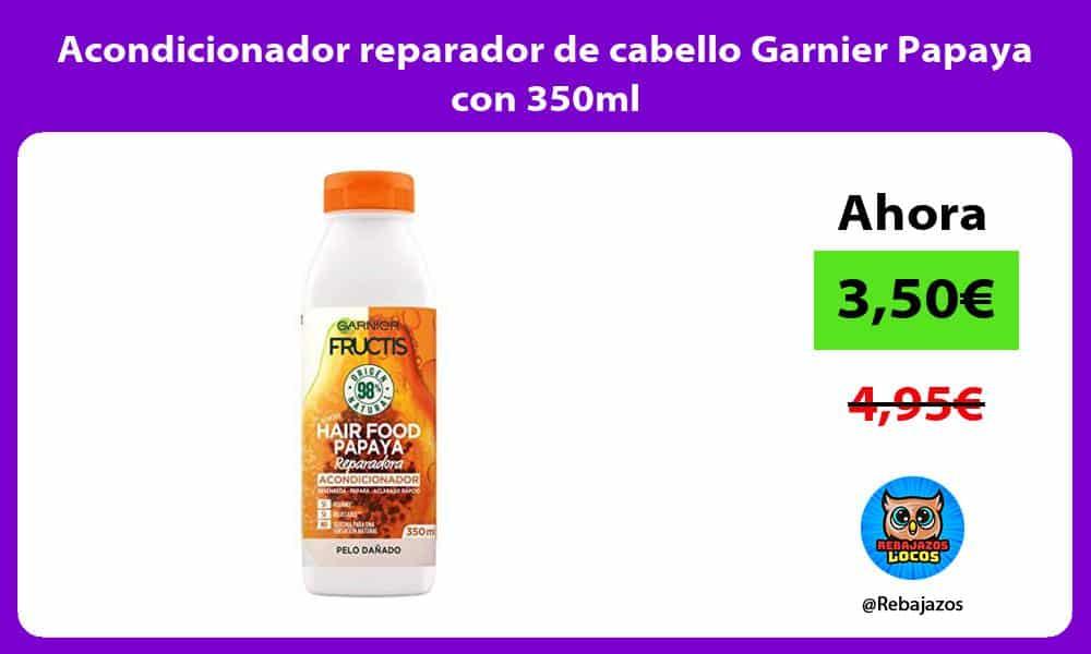 Acondicionador reparador de cabello Garnier Papaya con 350ml