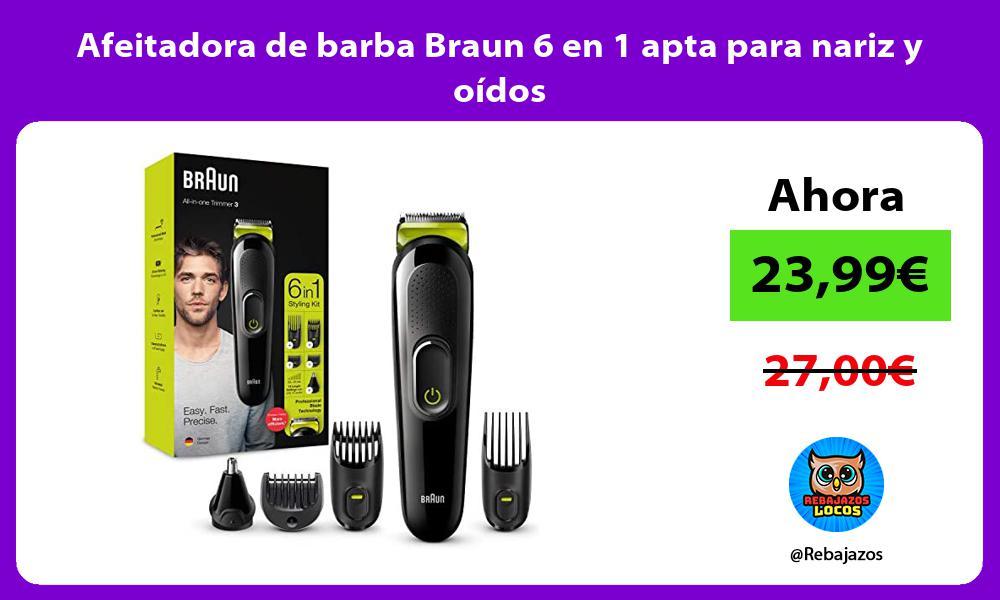 Afeitadora de barba Braun 6 en 1 apta para nariz y oidos