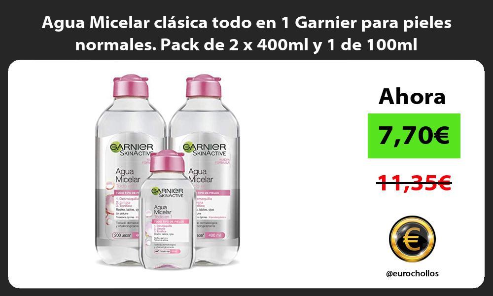 Agua Micelar clasica todo en 1 Garnier para pieles normales Pack de 2 x 400ml y 1 de 100ml