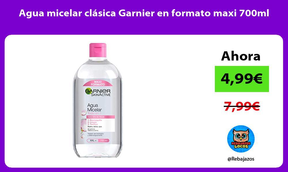 Agua micelar clasica Garnier en formato maxi 700ml