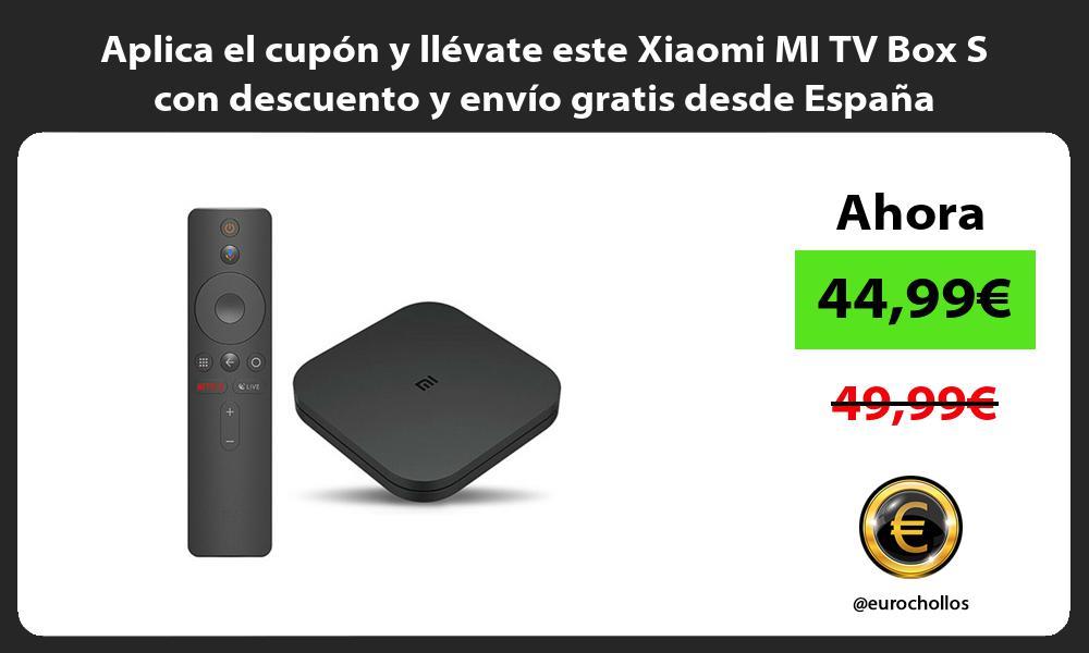 Aplica el cupon y llevate este Xiaomi MI TV Box S con descuento y envio gratis desde Espana