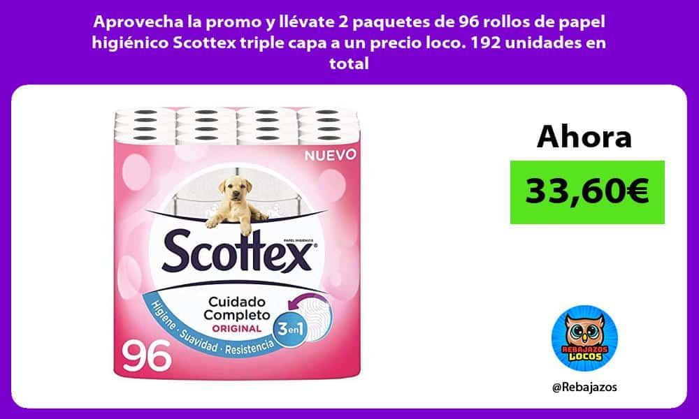 Aprovecha la promo y llevate 2 paquetes de 96 rollos de papel higienico Scottex triple capa a un precio loco 192 unidades en total