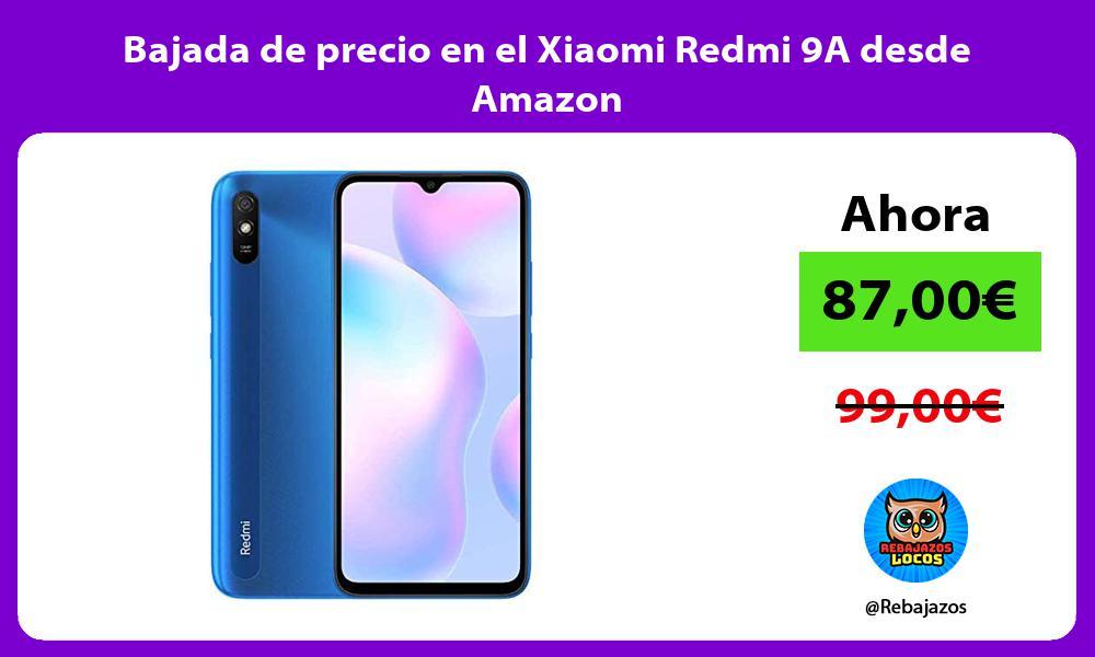 Bajada de precio en el Xiaomi Redmi 9A desde Amazon