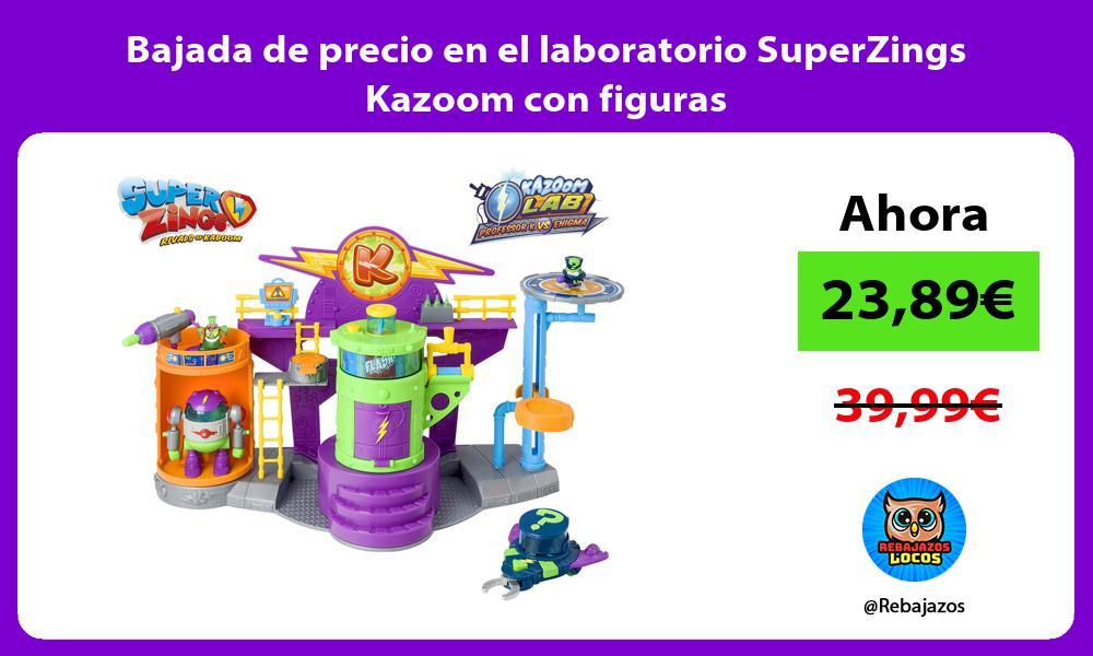 Bajada de precio en el laboratorio SuperZings Kazoom con figuras