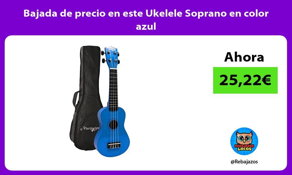 Bajada de precio en este Ukelele Soprano en color azul