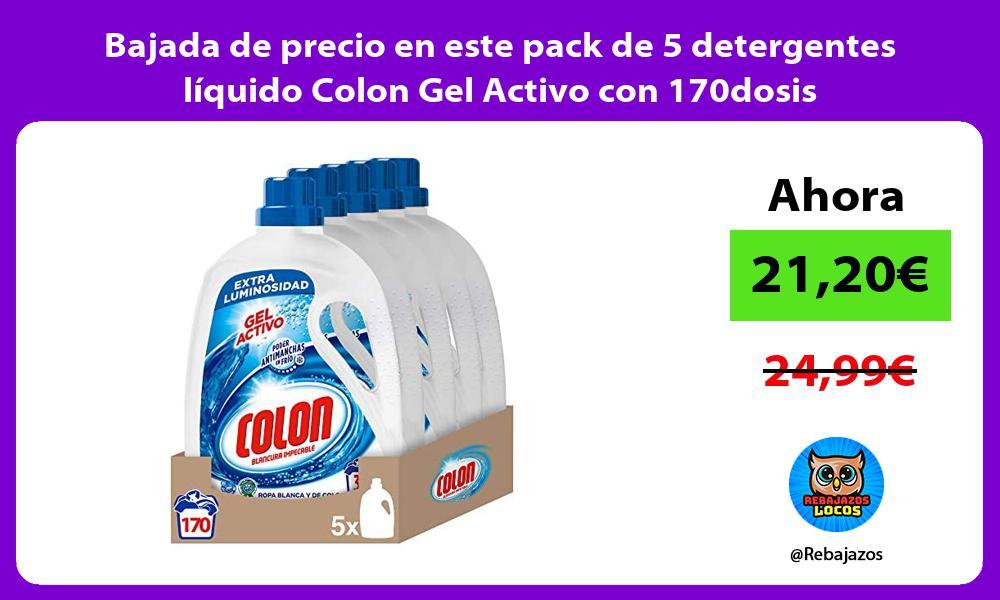 Bajada de precio en este pack de 5 detergentes liquido Colon Gel Activo con 170dosis