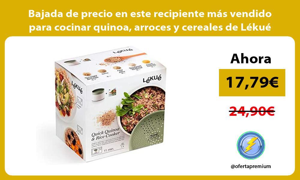Bajada de precio en este recipiente mas vendido para cocinar quinoa arroces y cereales de Lekue