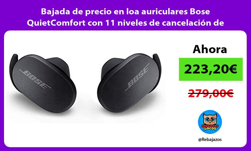 Bajada de precio en loa auriculares Bose QuietComfort con 11 niveles de cancelacion de ruido