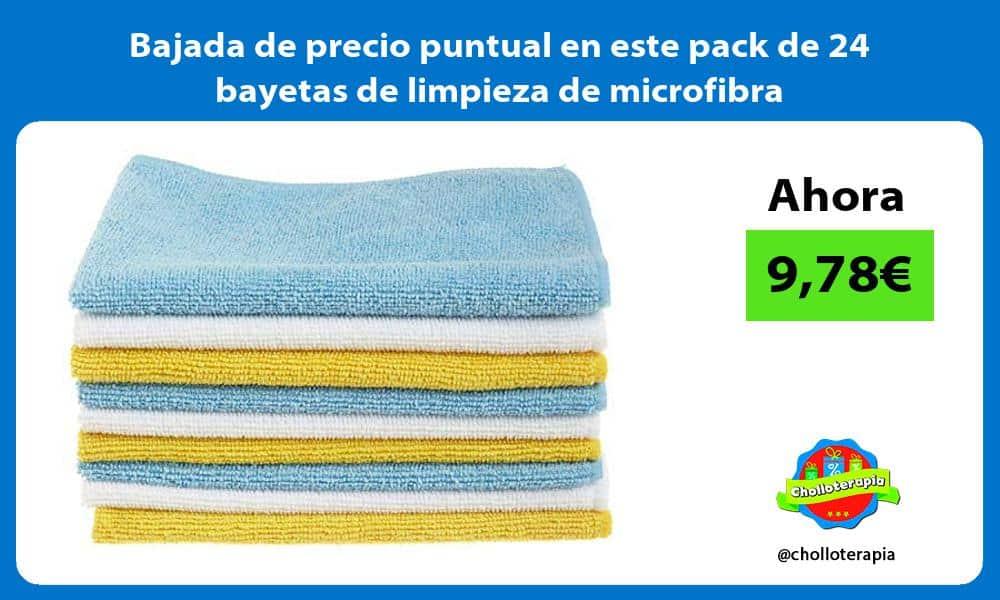 Bajada de precio puntual en este pack de 24 bayetas de limpieza de microfibra