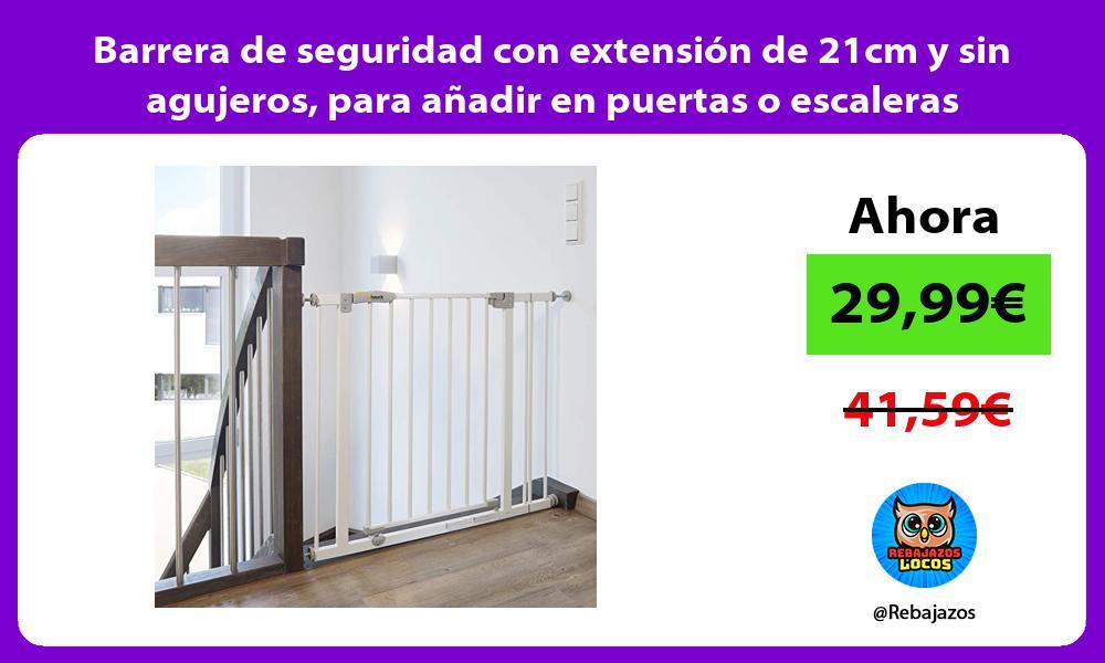 Barrera de seguridad con extension de 21cm y sin agujeros para anadir en puertas o escaleras