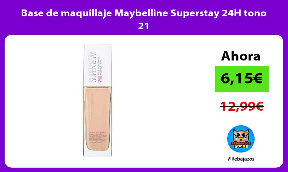 Base de maquillaje Maybelline Superstay 24H tono 21