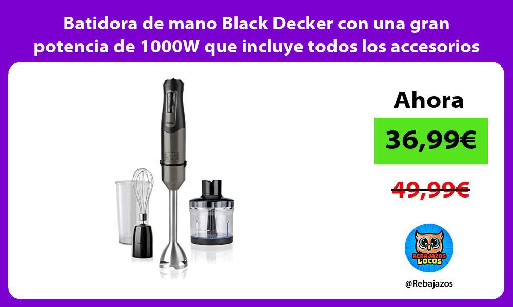 Batidora de mano Black Decker con una gran potencia de 1000W que incluye todos los accesorios