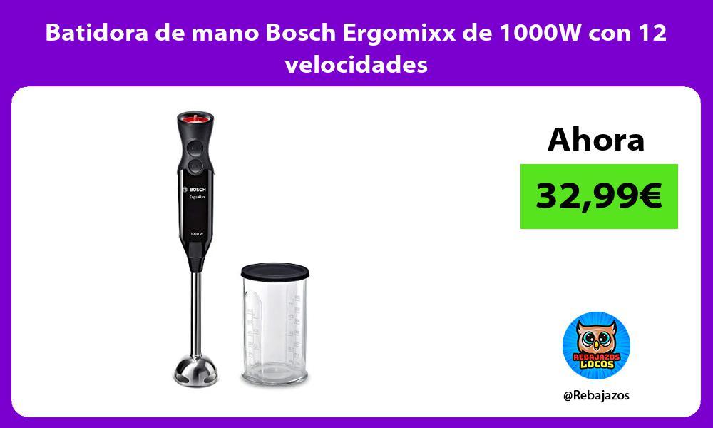 Batidora de mano Bosch Ergomixx de 1000W con 12 velocidades