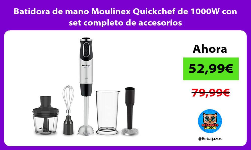 Batidora de mano Moulinex Quickchef de 1000W con set completo de accesorios