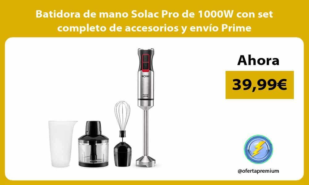 Batidora de mano Solac Pro de 1000W con set completo de accesorios y envio Prime
