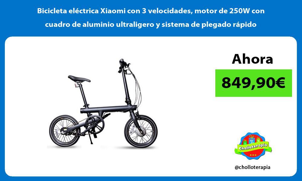 Bicicleta electrica Xiaomi con 3 velocidades motor de 250W con cuadro de aluminio ultraligero y sistema de plegado rapido