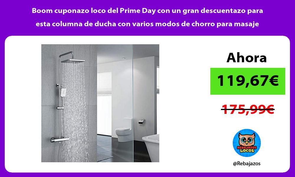 Boom cuponazo loco del Prime Day con un gran descuentazo para esta columna de ducha con varios modos de chorro para masaje