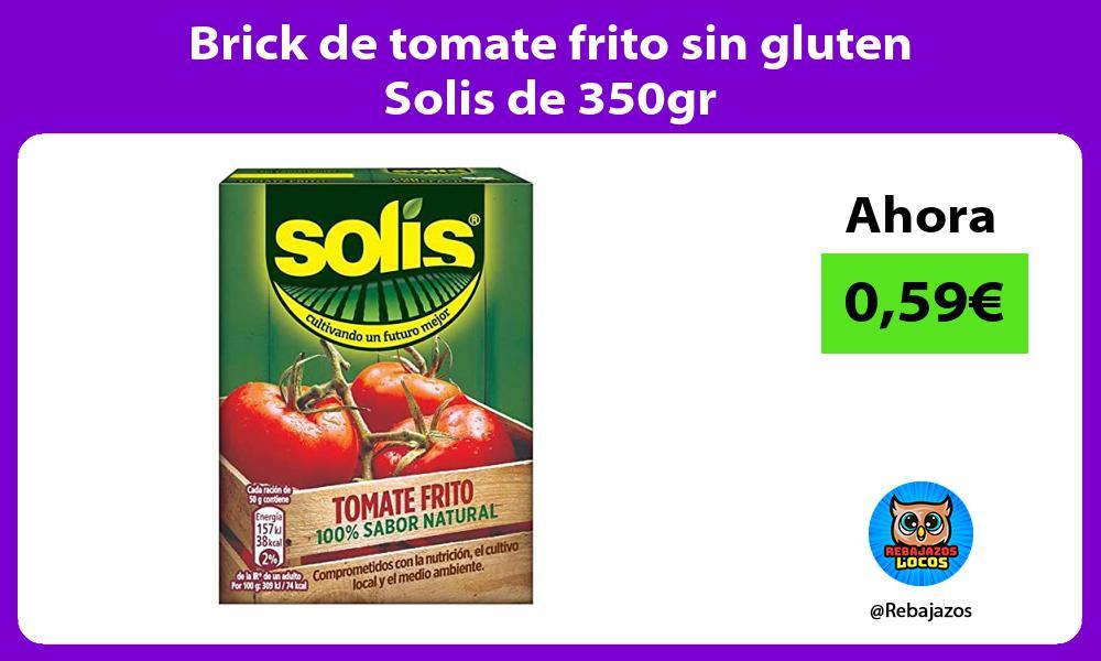 Brick de tomate frito sin gluten Solis de 350gr