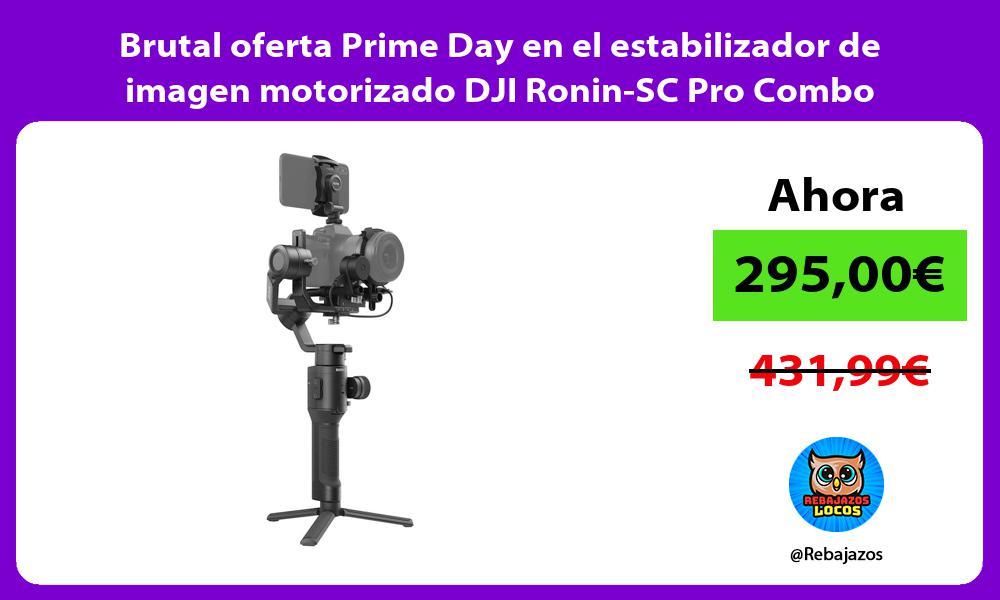 Brutal oferta Prime Day en el estabilizador de imagen motorizado DJI Ronin SC Pro Combo