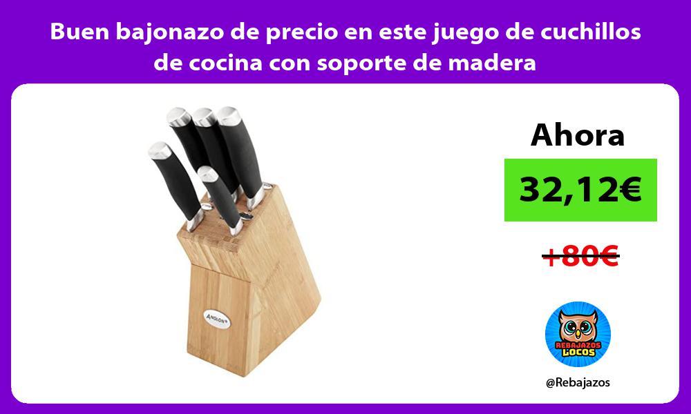 Buen bajonazo de precio en este juego de cuchillos de cocina con soporte de madera