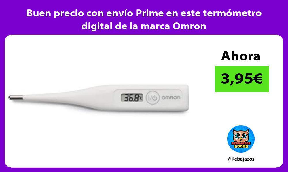 Buen precio con envio Prime en este termometro digital de la marca Omron