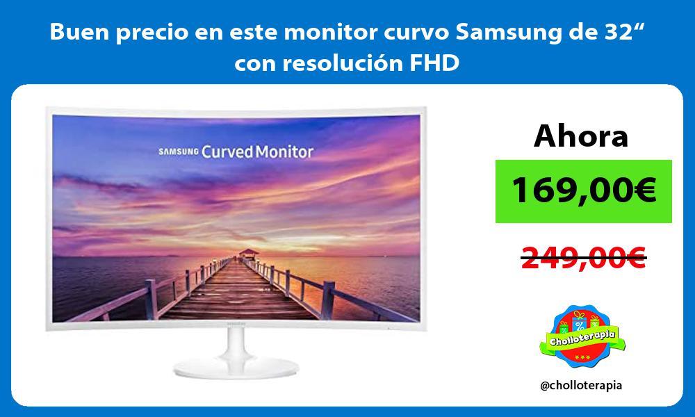 Buen precio en este monitor curvo Samsung de 32 con resolucion FHD