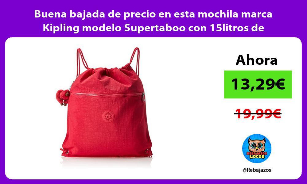 Buena bajada de precio en esta mochila marca Kipling modelo Supertaboo con 15litros de capacidad