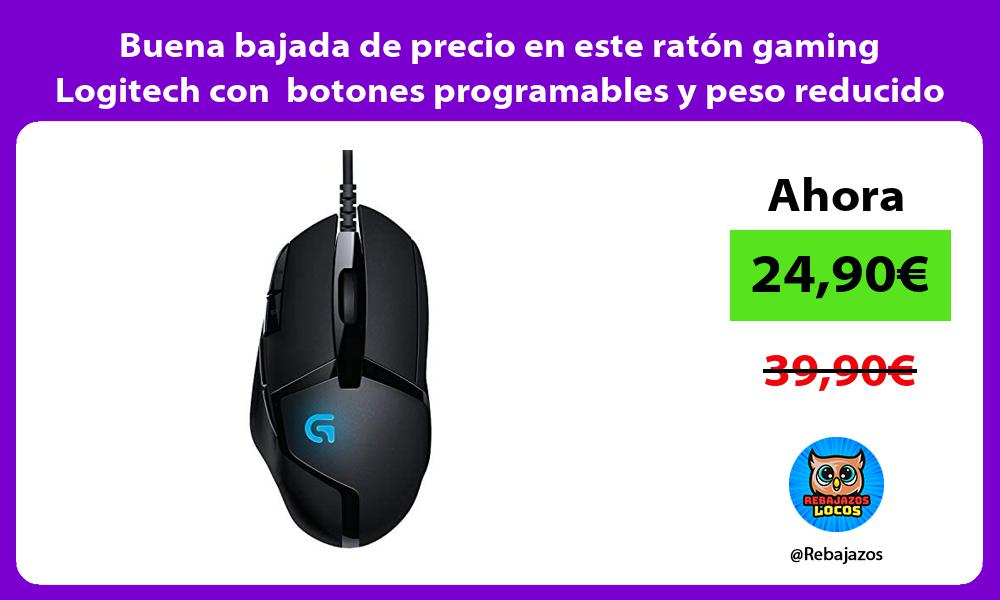 Buena bajada de precio en este raton gaming Logitech con botones programables y peso reducido