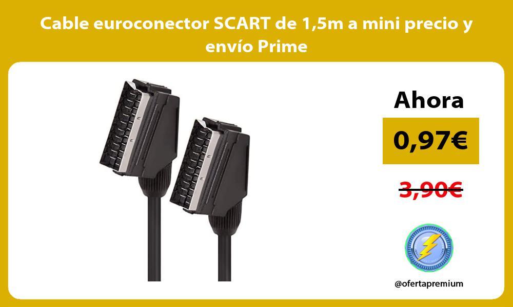 Cable euroconector SCART de 15m a mini precio y envio Prime