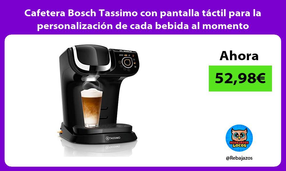 Cafetera Bosch Tassimo con pantalla tactil para la personalizacion de cada bebida al momento