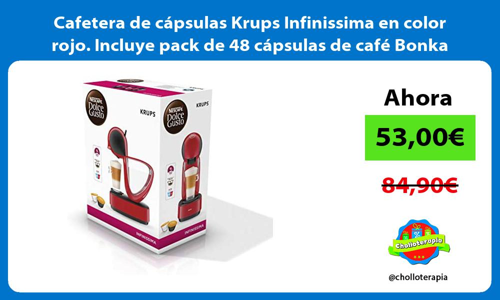 Cafetera de capsulas Krups Infinissima en color rojo Incluye pack de 48 capsulas de cafe Bonka