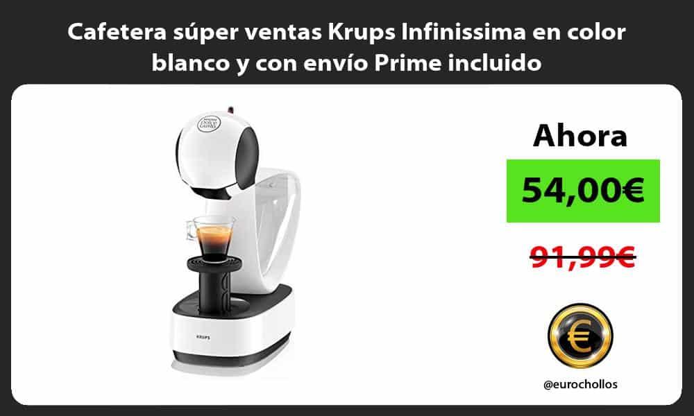 Cafetera super ventas Krups Infinissima en color blanco y con envio Prime incluido