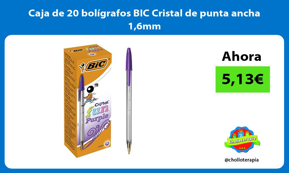 Caja de 20 boligrafos BIC Cristal de punta ancha 16mm