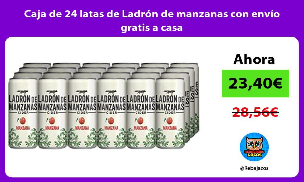 Caja de 24 latas de Ladron de manzanas con envio gratis a casa