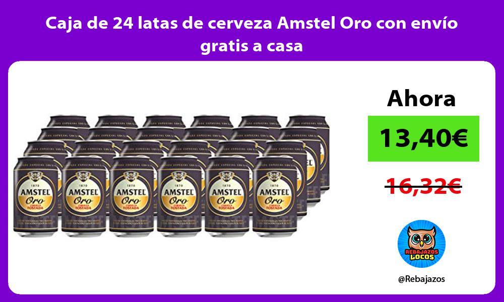 Caja de 24 latas de cerveza Amstel Oro con envio gratis a casa