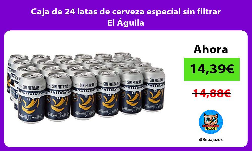 Caja de 24 latas de cerveza especial sin filtrar El Aguila
