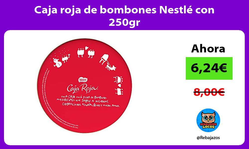 Caja roja de bombones Nestle con 250gr