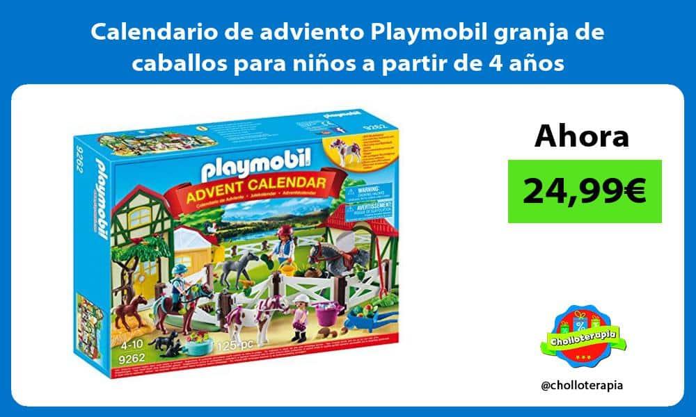 Calendario de adviento Playmobil granja de caballos para ninos a partir de 4 anos
