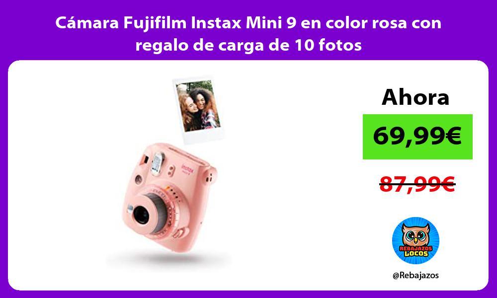 Camara Fujifilm Instax Mini 9 en color rosa con regalo de carga de 10 fotos